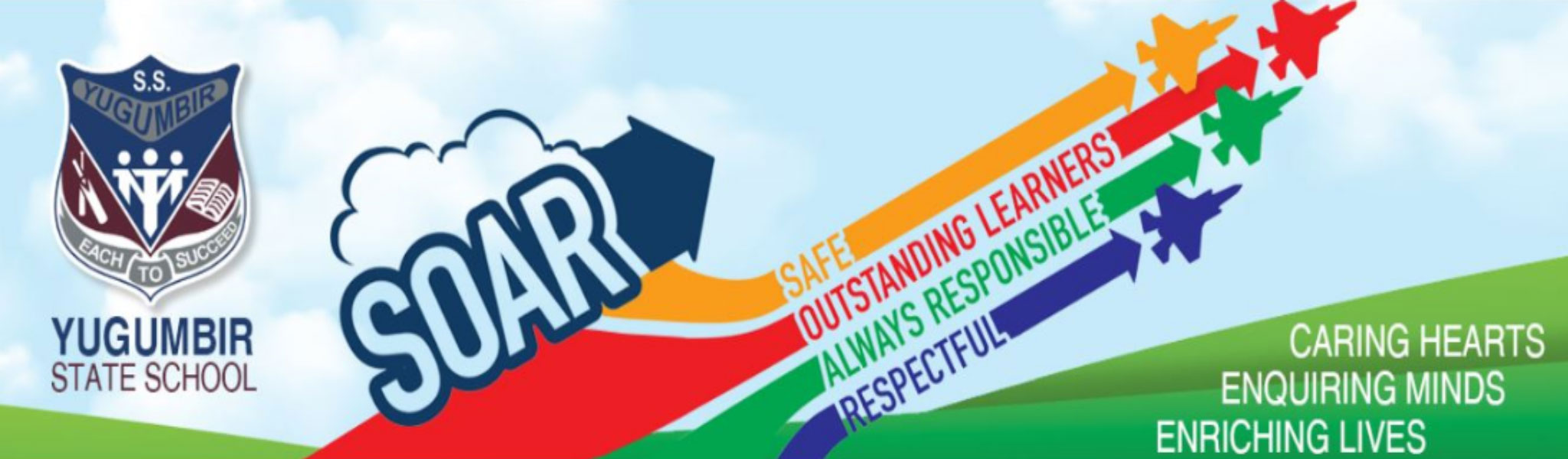 School banner with text that says, Safe, Outstanding learners, Always responsible, Respectful, Caring hearts, Enquiring minds, Enriching lives